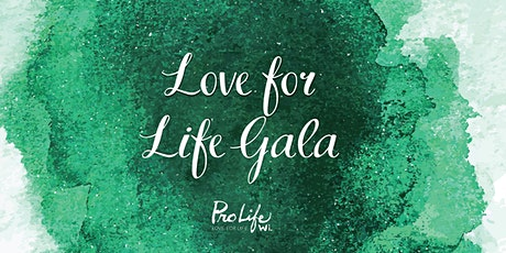 Pro-Life Wisconsin 2020 Love for Life Gala with Bishop Donald J. Hying tickets