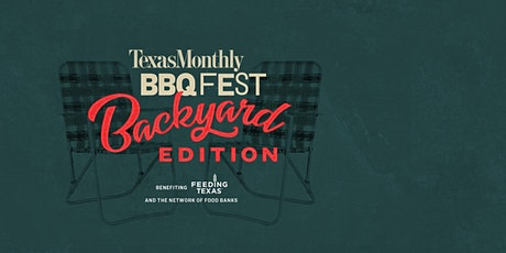Texas Monthly BBQ Fest: Backyard Edition tickets