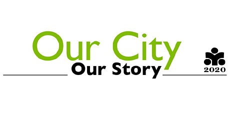 Our City, Our Story tickets