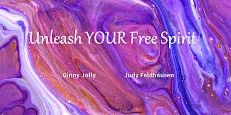 UNLEASH YOUR FREE SPIRIT tickets