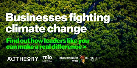 Businesses Fighting Climate Change through Rainforest Protection tickets