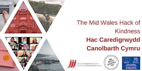 Mid Wales Hack of Kindness | Hac Caredigrwydd Canolbarth Cymru tickets