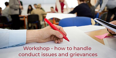 Workshop – How to handle conduct issues and grievances – 3rd March 2021 tickets