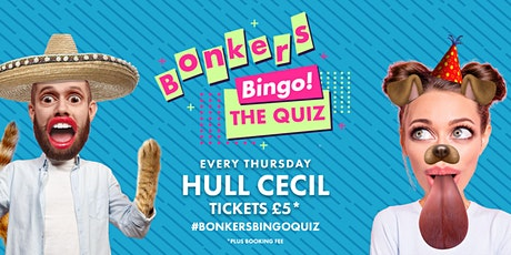Bonkers Bingo: The Quiz - Hull Cecil tickets