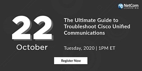 Webinar -: Guide to Troubleshoot Cisco Unified Communications tickets