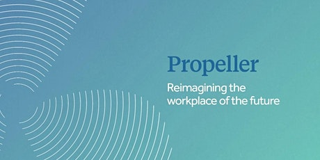 The Propeller Workplace - with Sam Sahni tickets