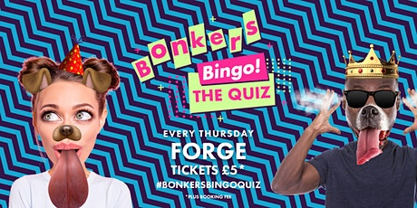 Bonkers Bingo: The Quiz - Forge tickets