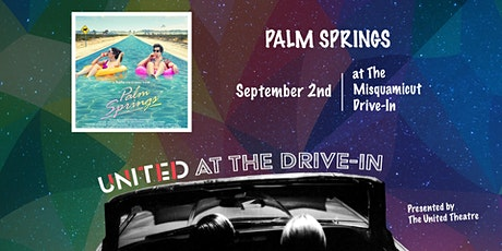 Palm Springs - Presented by The United Theatre at the Misquamicut Drive-In tickets