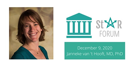 December StaR Forum - Janneke van 't Hooft, MD, PhD tickets