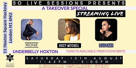 So Live Sessions  - Live at the Underbelly Hoxton 15th AUGUST tickets