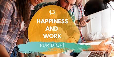 Kopie von Happiness & Work für Dich Tickets