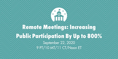 Remote Meetings: Increasing Public Participation By Up to 800% tickets