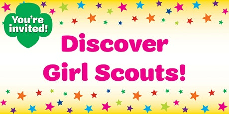 Discover Girl Scouts! Virtual Open House : August 15, 2020 tickets