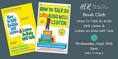 Book Club: How to Talk so Kids Will Listen tickets