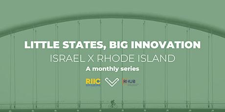 [VIRTUAL SERIES] Little States, Big Innovation: Israel x Rhode Island tickets