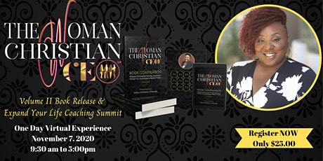 The Woman Christian CEOVolume II Book Release &Expand Your Life Coaching tickets