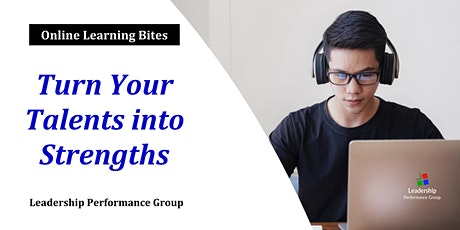 Turn Your Talents into Strengths (Online - Run 8) tickets
