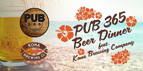 Kona Beer Dinner @ PUB 365 tickets