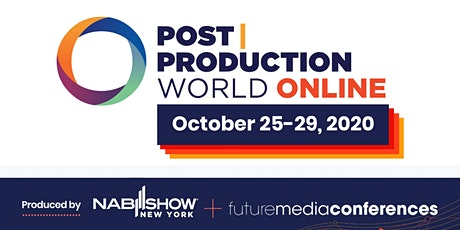 Post|Production World (P|PW) Online (FALL 2020) tickets