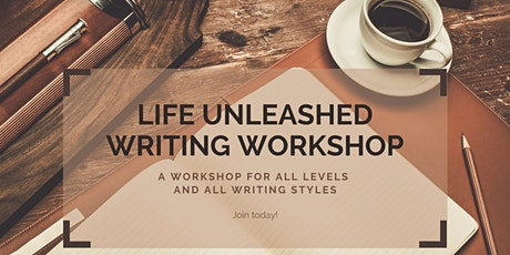 Life Unleashed Writing Workshop: Weeks 5-8 tickets