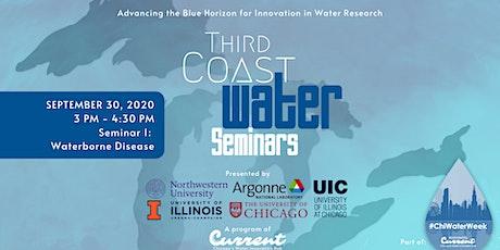 Third Coast Water Seminar Series: Waterborne Disease tickets