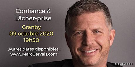GRANBY - Confiance / Lâcher-prise 25$ tickets