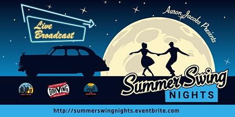 Summer Swing Nights - LIVE Virtual Broadcast tickets