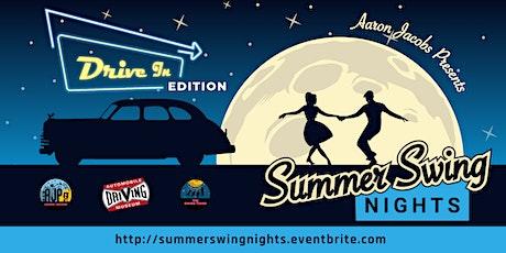 Summer Swing Nights - DRIVE-IN tickets