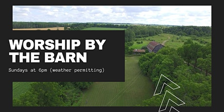 Worship by the Barn (Sept. 6) tickets