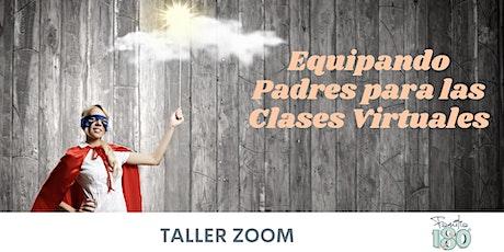 Equipando Padres Para Las Clases Virtuales boletos