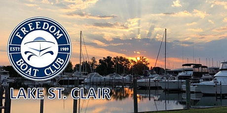 Freedom Boat Club - Lake St. Clair Mid-season Open House! tickets