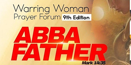 Warring Woman Prayer Forum (9th Edition) tickets