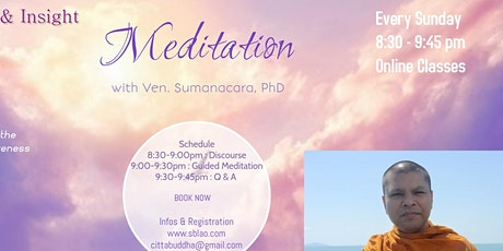 Online  Mindfulness & Insight Meditation with Ven. Sumanacara, PhD tickets