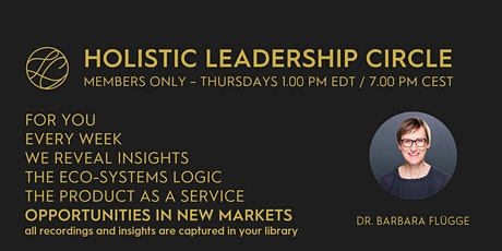 LEADERS join! THE HOLISTIC LEADERSHIP CIRCLE - 25 Topics in 25 Weeks tickets