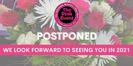 POSTPONED - 10th Annual, The Pink Event®: Ultimate Women's Day Out tickets