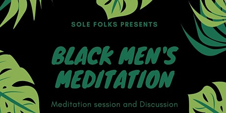 Black Men's Meditation Event tickets