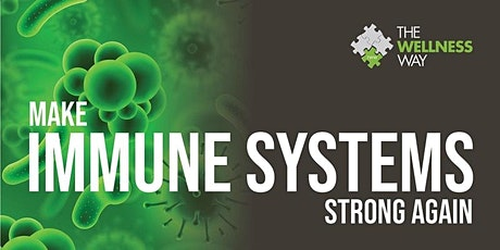 Make Immune Systems Strong Again tickets
