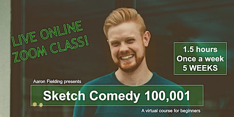 Sketch Comedy 100,001 - Course 1: Sketch Intro - 5-wk online writing course tickets
