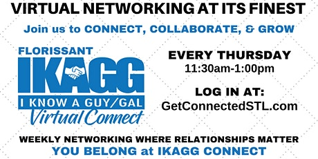 Florissant IKAGG CONNECT Weekly Meeting (Virtually via ZOOM) tickets