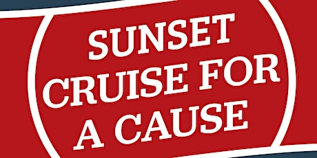 2020 Sunset Cruise for a Cause tickets