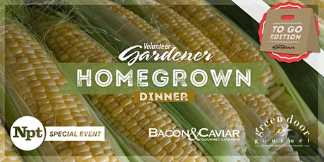 """NPT's Homegrown Dinner """"To Go"""" tickets"""