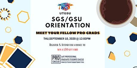 SGS/GSU Orientation - Meet Your Fellow Pro Grads tickets