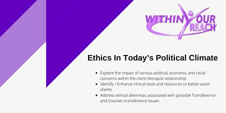 Ethics In Today's Political Climate tickets