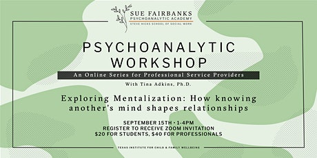 Exploring Mentalization: How knowing another's mind shapes relationships tickets