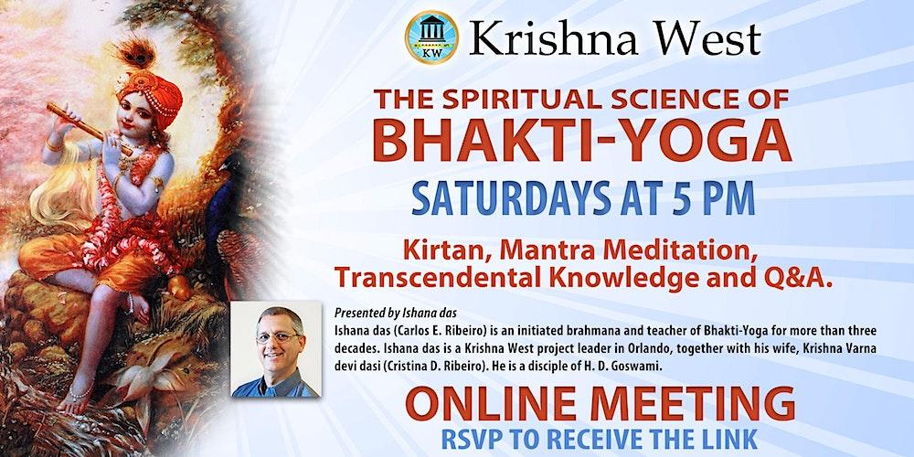 The Spiritual Science Of Bhakti Yoga Tickets Sat Aug 22 2020 At 5 00 Pm Eventbrite