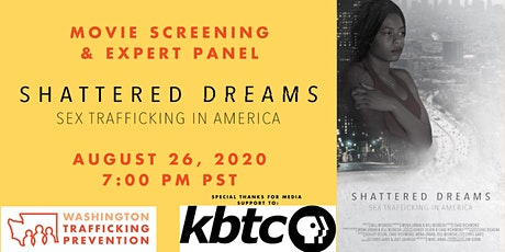 Screening and Panel: Shattered Dreams - Sex Trafficking in America tickets