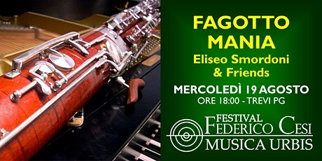 Fagotto Mania - Eliseo Smordoni and Friends biglietti