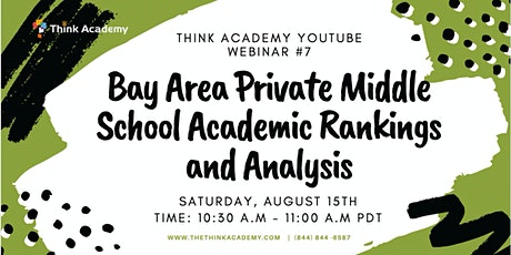 Bay Area Private Middle School Academic Rankings & Analysis tickets
