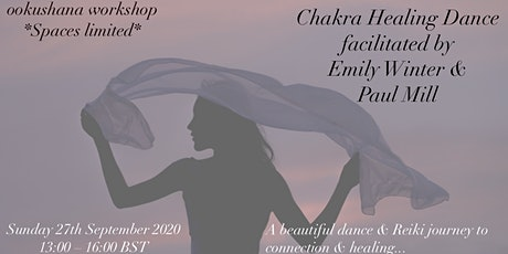 Chakra Healing Dance with Emily Winter & Paul Mill tickets