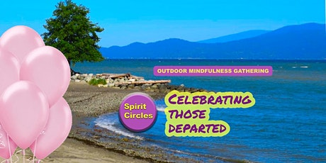 Celebrating Those Departed: Mindfulness Gathering  Sunday August 16 tickets